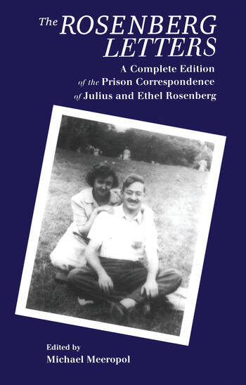 The Rosenberg Letters A Complete Edition of the Prison Correspondence of Julius and Ethel Rosenberg book cover