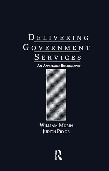 Delivering Government Services An Annotated Bibliography book cover