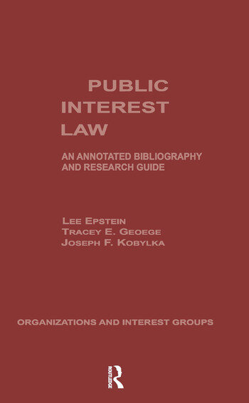 Public Interest Law An Annotated Bibliography & Research Guide book cover