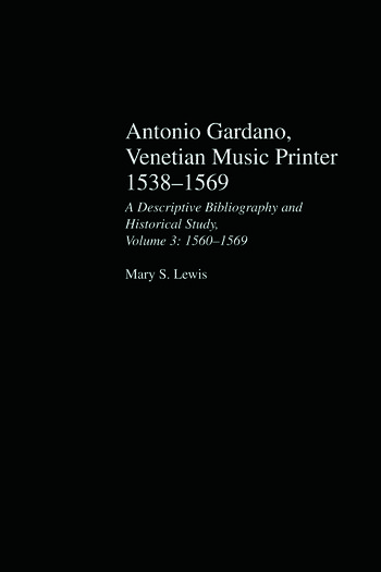 Antonio Gardano, Venetian Music Printer, 1538-1569 book cover
