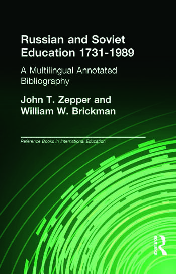 Russian and Soviet Education 1731-1989 A Multilingual Annotated Bibliography book cover