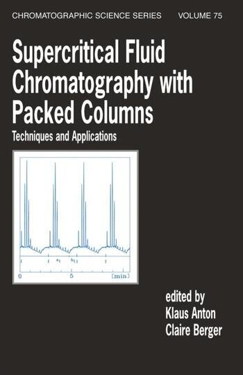Supercritical Fluid Chromatography with Patked Columns Techniques and Applications book cover