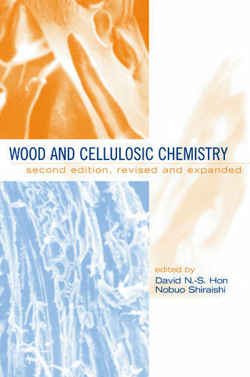 Wood and Cellulosic Chemistry, Revised, and Expanded book cover