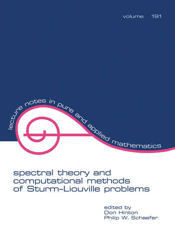 Spectral Theory & Computational Methods of Sturm-Liouville Problems book cover