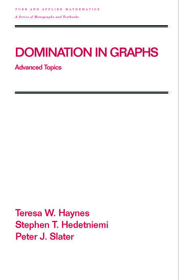 Domination in Graphs Volume 2: Advanced Topics book cover