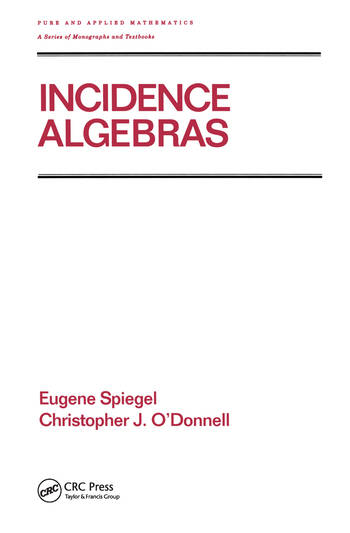 Incidence Algebras book cover