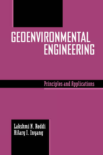 Geoenvironmental Engineering Principles and Applications book cover