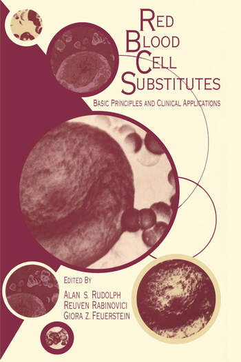 Red Blood Cell Substitutes Basic Principles and Clinical Applications: Basic Principles and Clinical Applications book cover