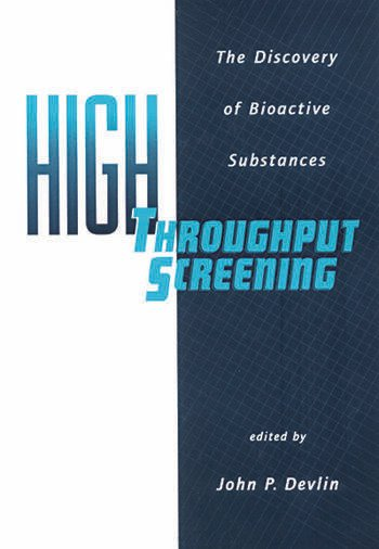 High Throughput Screening The Discovery of Bioactive Substances book cover