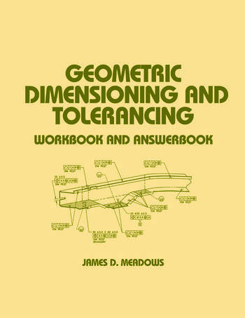 Geometric Dimensioning and Tolerancing Workbook and Answerbook book cover