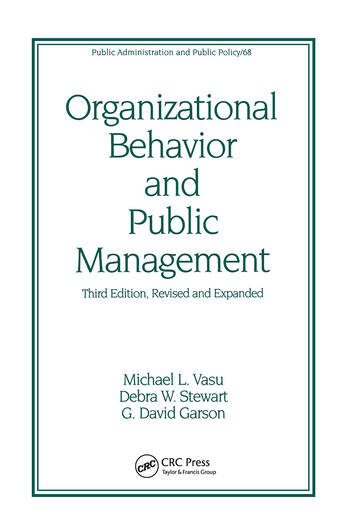 Organizational Behavior and Public Management, Revised and Expanded book cover