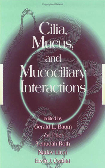 Cilia, Mucus, and Mucociliary Interactions book cover