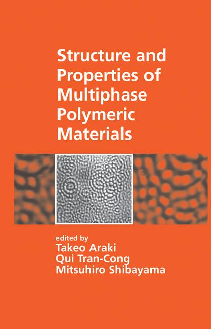 Structure and Properties of Multiphase Polymeric Materials book cover