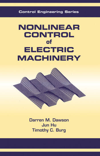 Nonlinear Control of Electric Machinery book cover