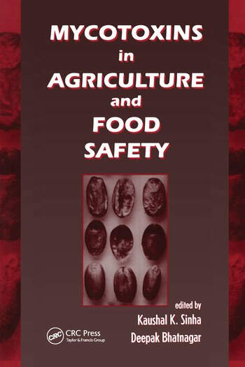 Mycotoxins in Agriculture and Food Safety book cover
