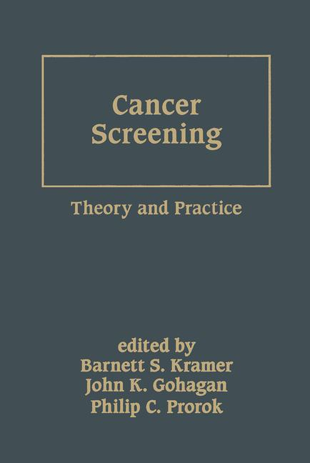 Cancer Screening Theory and Practice book cover