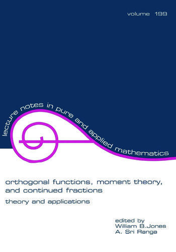 Orthogonal Functions Moment Theory and Continued Fractions book cover