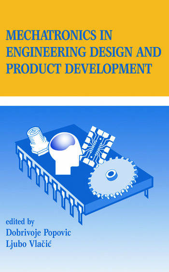 Mechatronics in Engineering Design and Product Development book cover