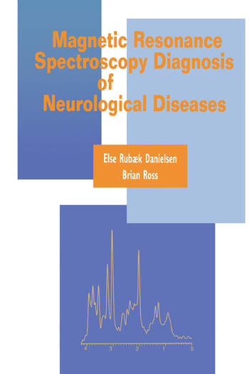 Magnetic Resonance Spectroscopy Diagnosis of Neurological Diseases book cover