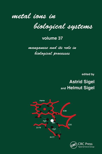 Metal Ions in Biological Systems Volume 37: Manganese and Its Role in Biological Processes book cover