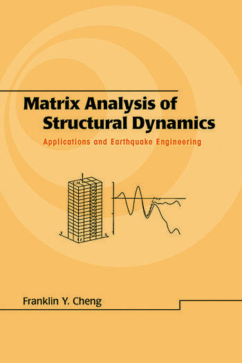Matrix Analysis of Structural Dynamics Applications and Earthquake Engineering book cover