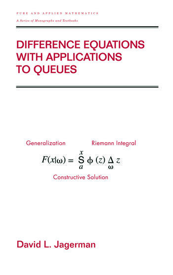 Difference Equations with Applications to Queues book cover
