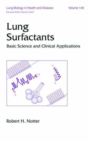 Lung Surfactants Basic Science and Clinical Applications book cover