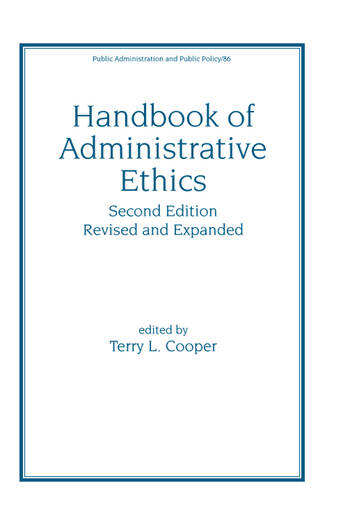 Handbook of Administrative Ethics book cover