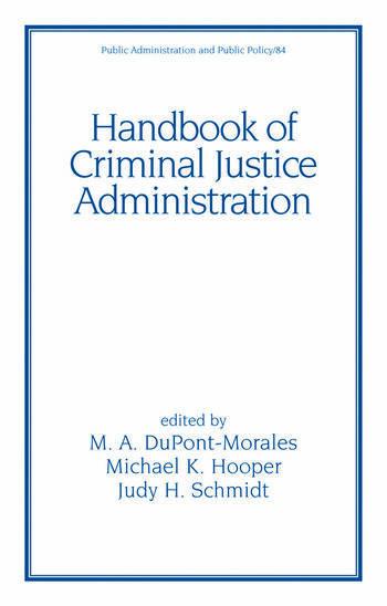 Handbook of Criminal Justice Administration book cover