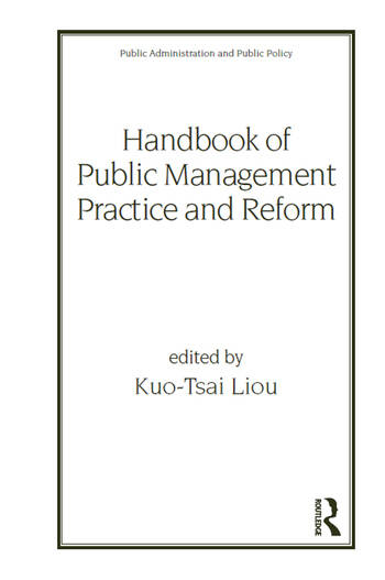 Handbook of Public Management Practice and Reform book cover