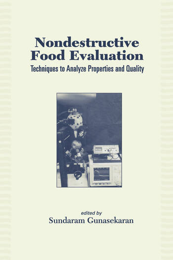 Nondestructive Food Evaluation Techniques to Analyze Properties and Quality book cover