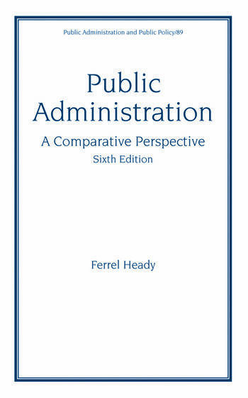Public Administration, Sixth Edition, A Comparative Perspective. book cover