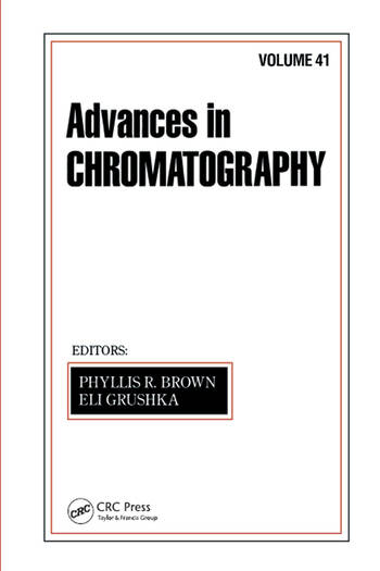Advances in Chromatography Volume 41 book cover