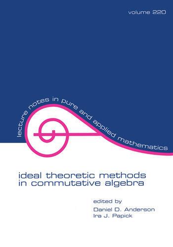 Ideal Theoretic Methods in Commutative Algebra book cover