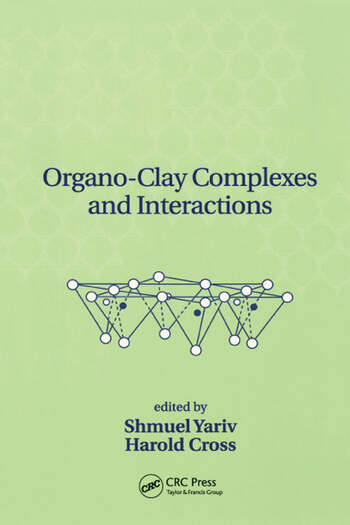 Organo-Clay Complexes and Interactions book cover