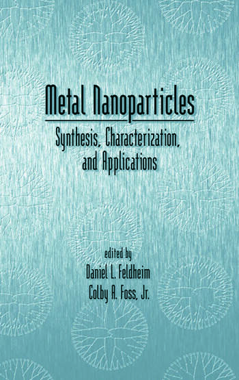 Metal Nanoparticles Synthesis, Characterization, and Applications book cover