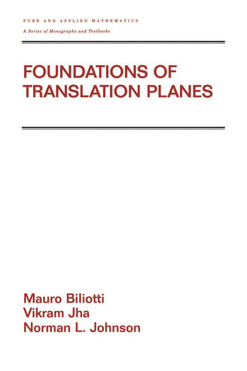 Foundations of Translation Planes book cover