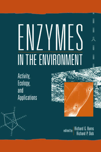 Enzymes in the Environment Activity, Ecology, and Applications book cover
