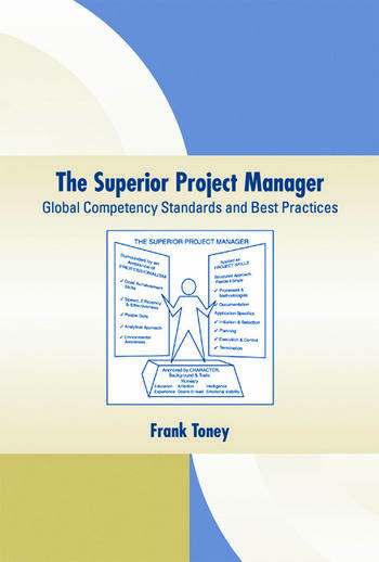 The Superior Project Manager Global Competency Standards and Best Practices book cover