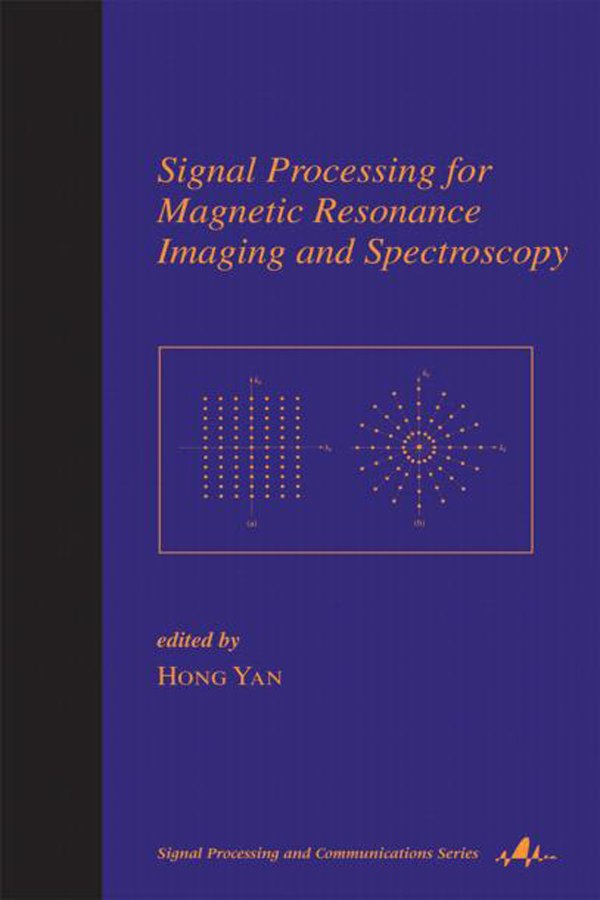 Signal Processing for Magnetic Resonance Imaging and Spectroscopy book cover
