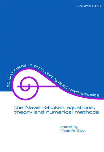 The Navier-Stokes Equations Theory and Numerical Methods book cover