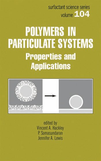 Polymers in Particulate Systems Properties and Applications book cover