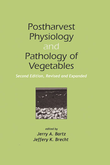 Postharvest Physiology and Pathology of Vegetables book cover