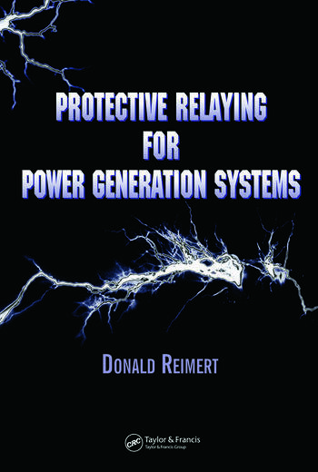 Protective Relaying for Power Generation Systems book cover