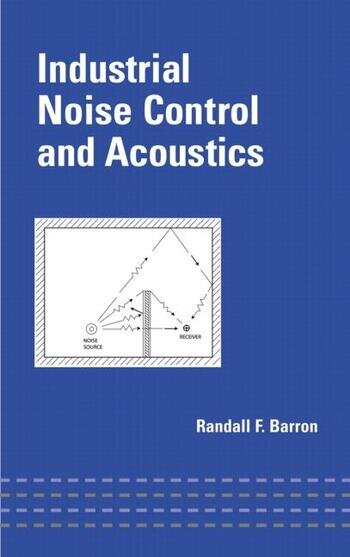 Industrial Noise Control and Acoustics book cover