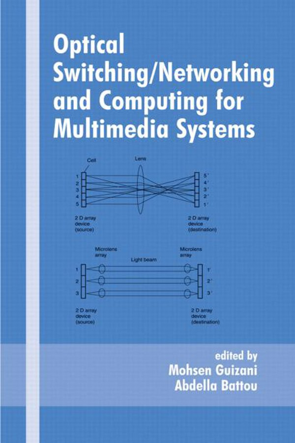 Optical Switching/Networking and Computing for Multimedia Systems book cover