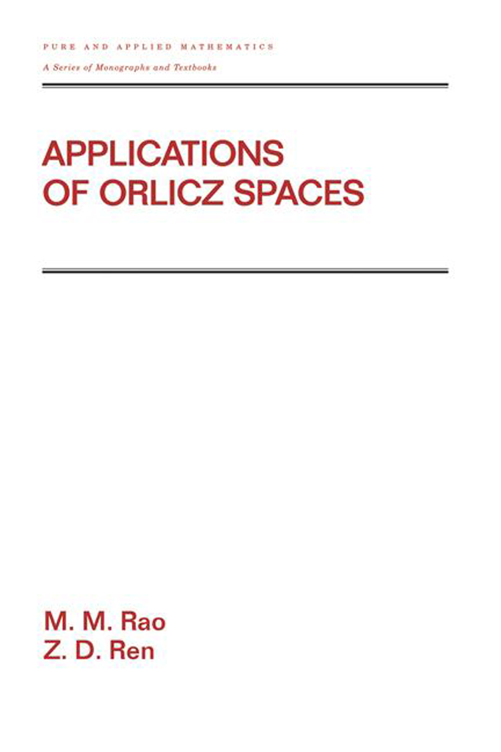 Applications Of Orlicz Spaces book cover