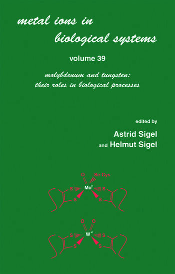Metals Ions in Biological System Volume 39: Molybdenum and Tungsten: Their Roles in Biological Processes: book cover