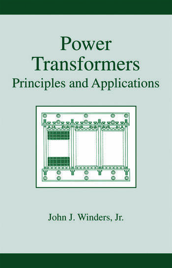 Power Transformers Principles and Applications book cover