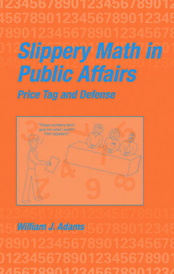 Slippery Math In Public Affairs Price Tag And Defense book cover